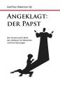 """""""Angeklagt: Der Papst"""""""